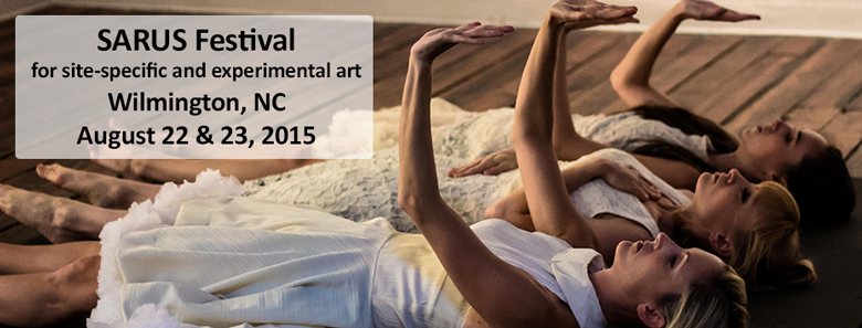 SARUS Festival, Wilmington, NC; August 22 & 23, 2015